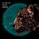 Love Vibes feat. Valentina - Show Me (Deso Remix)