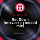DJ Rich-Art - Get Down (mixvaer Extended Mix)