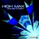 High Max - From Here to Eternnity (Original mix)
