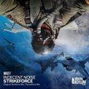 Indecent Noise - Strikeforce (Tranceforce Mix)