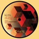 Ki.Mi. - The Circles (Original mix)