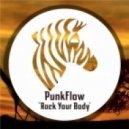PunkFlow - Rock Your Body