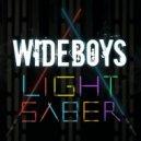 Wideboys - Lightsaber (Radio Edit)