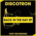 Discotron - Boom Shake Da Room