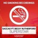 Saccao - Superstar (feat. Becky Rutherford) (Dj Tarkan & V-sag Mix)