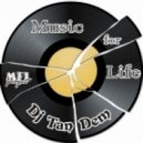 Dj TanDem - Music for Life (vol.105)
