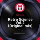 Gosize - Retro Science Vol.2 (Original mix)