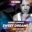 Annie Lennox - Sweet Dreams  (Nick Stay Radio Edit)