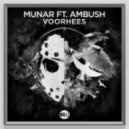 Munar feat. Ambush - Voorhees (Original Mix)