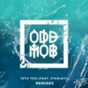 Odd Mob feat. Starley - Into You (Filterkat Remix)