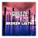 Gosize - Broken Ligths (Original mix)