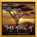 Realm Of House, DJ Clash, Rod DePhat Carter feat. Tara Jamelle - Say Africa (Original Mix)