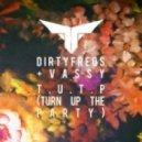 Dirtyfreqs (and Vassy) - T.U.T.P (Turn Up the Party) (Funky Junction & Pri yon Joni Club Remix)