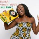 IYEOKA - Breakdown Mode (Dj NIL RMX)