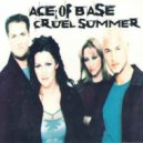 Ace Of Base - Cruel Summer (Azzalto Remix)