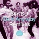 Ben DJ - Do It Anyway (Javier Penna Remix)