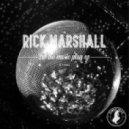 Rick Marshall - Giving My Love