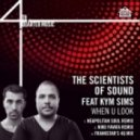 The Scientists Of Sound Ft. Kym Sims - When U Look (Frankstar 4Q Mix)