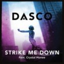 DASCO feat Crystal Monee - Strike Me Down (Giuseppe D. Remix)