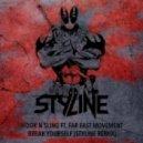Hook N Sling ft. Far East Movement - Break Yourself (Styline Remix)