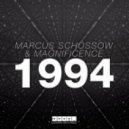 Marcus Schössow & Magnificence - 1994 (Original Mix)