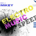 MiKey  - Electro Speed#03 (Radio EDGE )