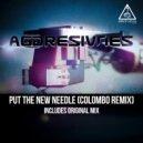 Aggresivnes - Put The New Needle (Colombo Remix)