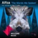 Alfoa - The Words We Spoken (Kay-D Remix)