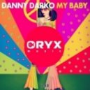 Danny Darko - My Baby (Original Mix)