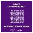 Drake - Hotline Bling (Nejtrino & Baur Remix)