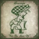 Housego - For The Love Of (Original Mix)