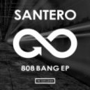 Santero - 808 Bang (Original Mix)