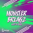 Monsterbreakz - Let's Go (Original Mix)