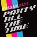 Vanilla Ace & Sharam - \'PATT (Party All The Time) (Original Mix)