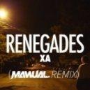 X Ambassadors - Renegades (Manual. Remix)