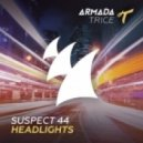 Suspect 44 - Headlights (Extended Mix)
