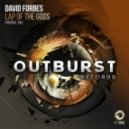 David Forbes - Lap of the Gods (Original Mix)