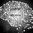 kmfr - Neuron (Original mix)