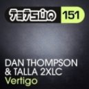 Dan Thompson & Talla 2XLC - Vertigo (Original Mix)