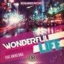 Sugarmaster & Ito-G ft. Bikro Digg - Wonderful Life
