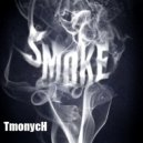 Tmonych - Smoke (Original mix)
