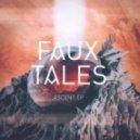 Faux Tales - Ascent