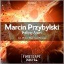 Marcin Przybylski - Falling Apart