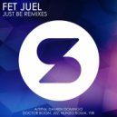 Fet Juel  - Just Be