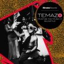 Temazo - Must Be The Music (Original Mix)