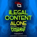 ilLegal Content - Alone (Original Mix)