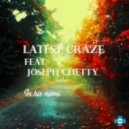Latest Craze feat. Joseph Chetty - In His Name (MG's Latest Craze Dub Mix)
