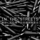 Adam Bomb - In The Streets