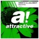 West.K & Juloboy - Memories (Original Mix)