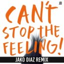 Justin Timberlake - Can't Stop The Feeling (Jako Diaz Remix)